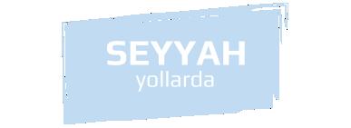 Seyyah Yollarda